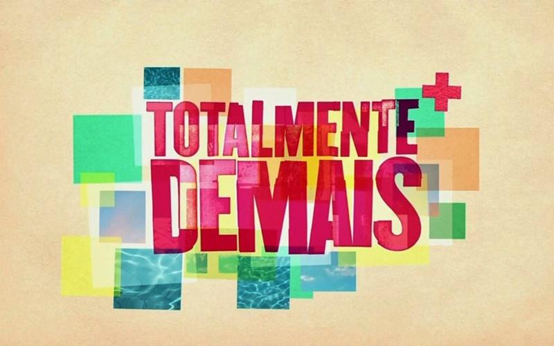 Totalmente Demais de hoje 10/09/2020 — Foto: Divulgação/Globo